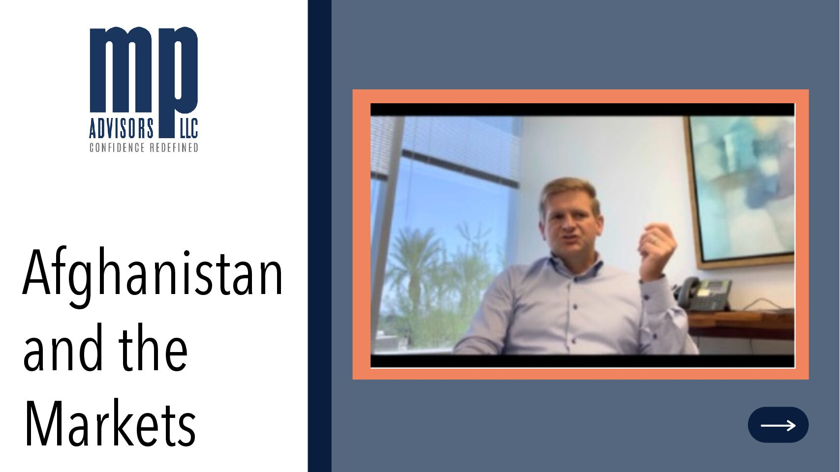 Episode #2 – Afghanistan and the Markets